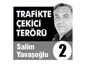 TRAFİKTE ÇEKİCİ TERÖRÜ (2)
