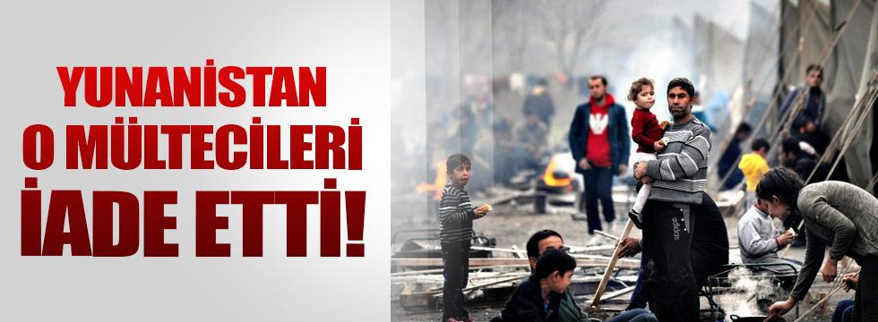Yunanistan mültecileri iade ediyor