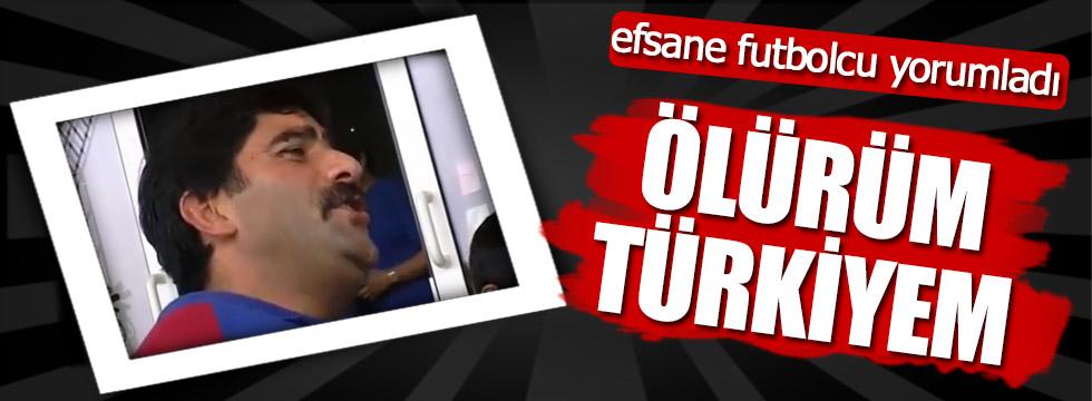 Ünal Karaman'dan Ölürüm Türkiyem yorumu