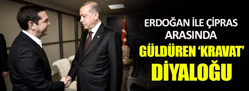 Erdoğan ve Çipras arasınnda güldüren kravat diyaloğu