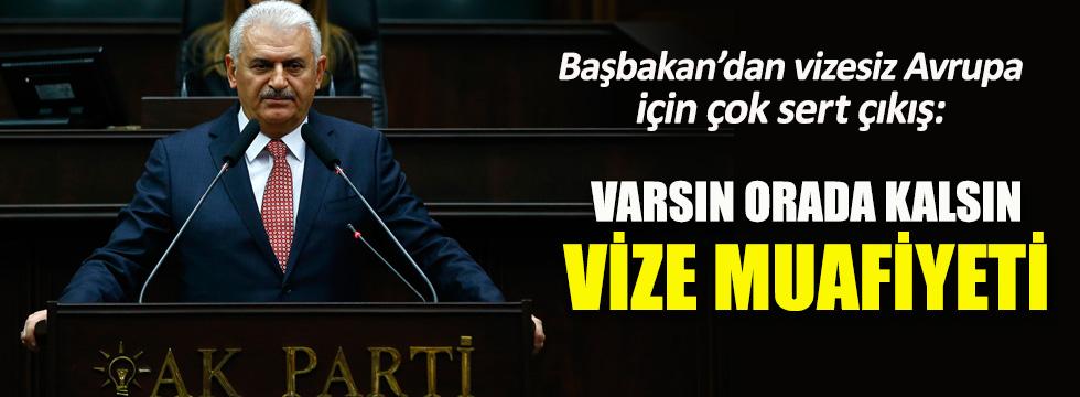 Başbakan Binali Yıldırım'dan vize muafiyeti çıkışı