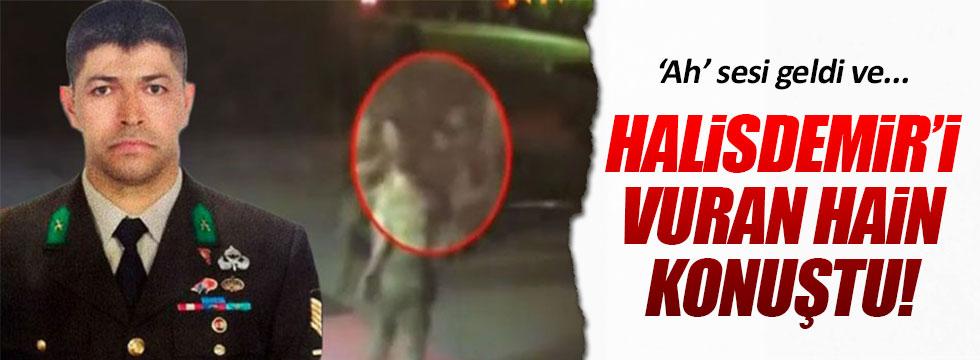 Ömer Halisdemir'i vuran hainin ifadesi kan dondurdu!