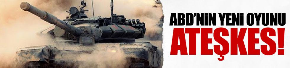 ABD'nin yeni ayak oyunu: Ateşkes