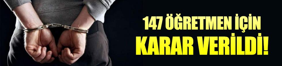 147 öğretmen gözaltına alındı!