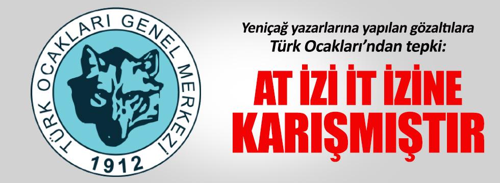 Türk Ocakları'ndan gözaltılara tepki geldi