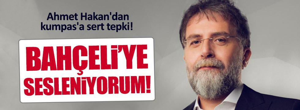 Ahmet Hakan Yeniçağ'a yapılan kumpası yazdı