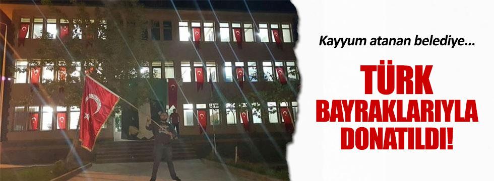 Diyadin Belediyesi Türk bayraklarıyla donatıldı