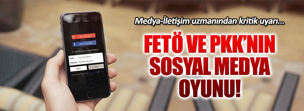 PKK ve FETÖ'nün sosyal medya oyunuyla ilgili kritik uyarı