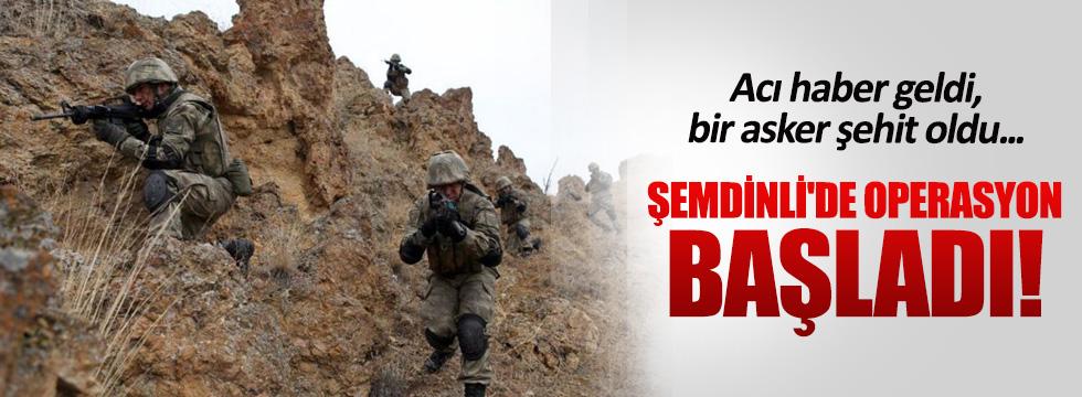 Şemdinli'de çatışma çıktı: 1 şehit