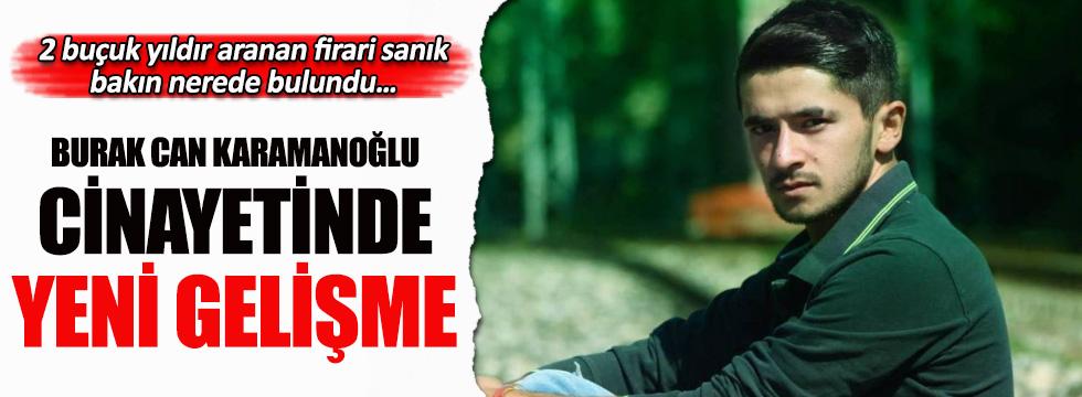 Burak Can Karamanoğlu cinayetinde yeni gelişme