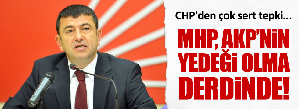 "CHP'li Ağababa: ""MHP yedek parti olma derdinde"""