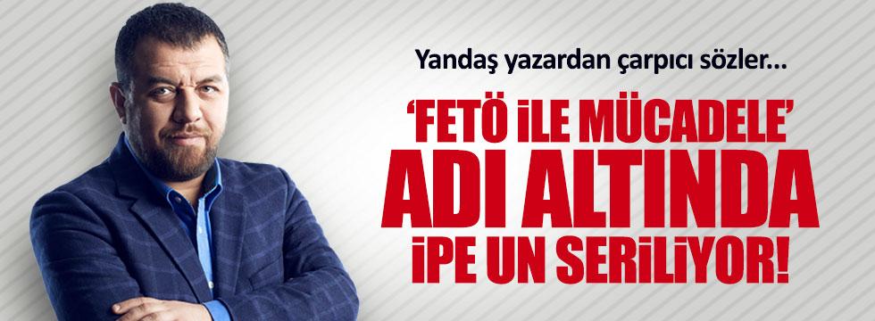 """Yandaş yazar: """"Belediyelerdeki FETÖ'cüler temizlenmiyor"""""""