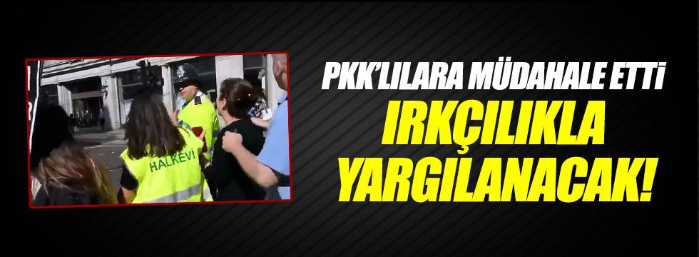 PKK'lılara müdaha eden polis ırkçılıkla yargılanacak
