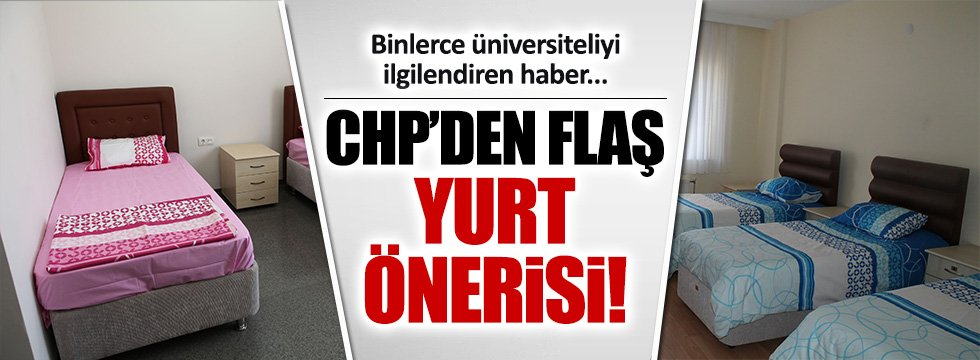 CHP'li Gaye Usluer'den yurtlarla ilgili kanun teklifi