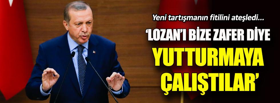 Erdoğan: Sevr'i gösterip Lozan'a ikna ettiler, zafer bu mu?