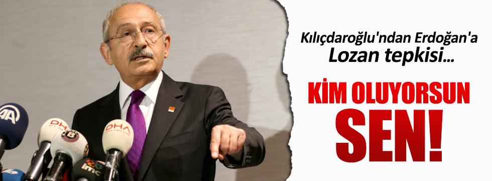 Kılıçdaroğlu'ndan Erdoğan'a: Kim oluyorsun sen