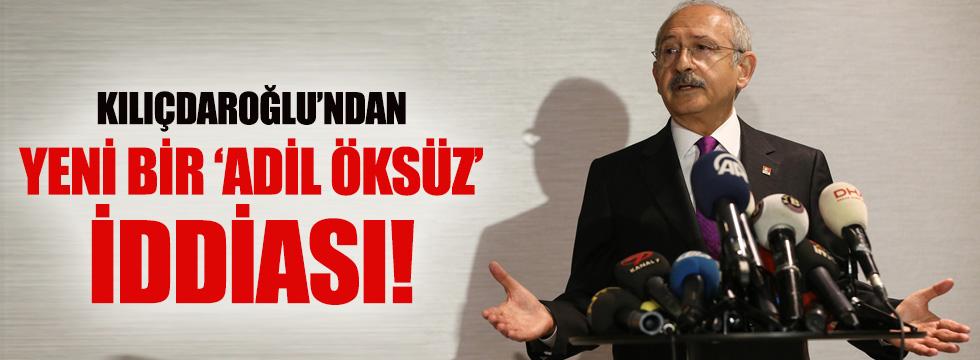 Kılıçdaroğlu'ndan yeni bir Adil Öksüz iddiası