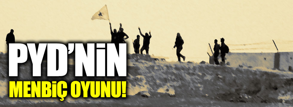 PYD/PKK'dan Menbiç'te yeni oyun