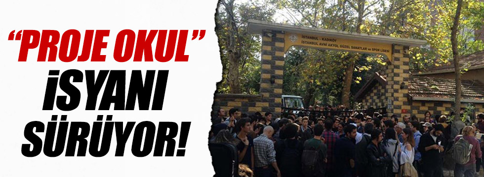 'Proje okul' isyanı sürüyor