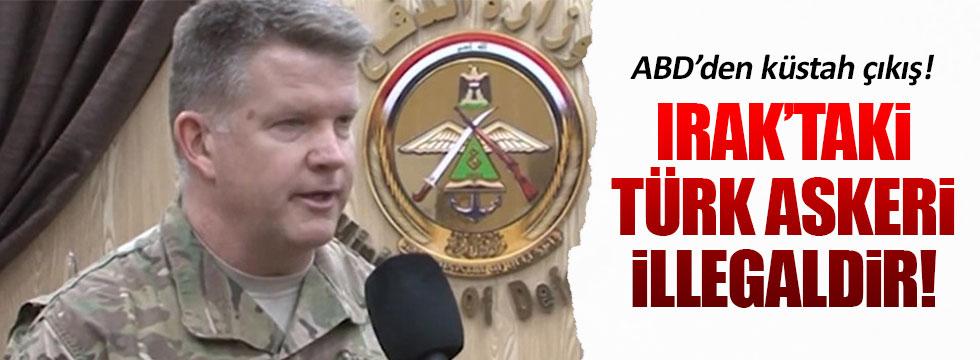 ABD'den Irak'taki Türk askerleri için küstah çıkış