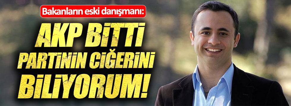 Eski Bakanların danışmanı Bekleviç: AKP bitti, ciğerlerini biliyorum!
