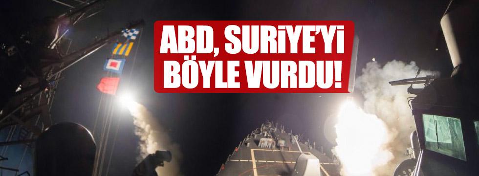 ABD Suriye'yi bu füzelerle vurdu