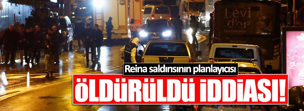 Reina saldırısının planlayıcısı öldürüldü iddiası