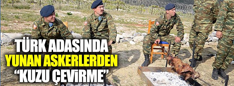 """Türk adasında Yunan askerlerden """"kuzu çevirme"""""""