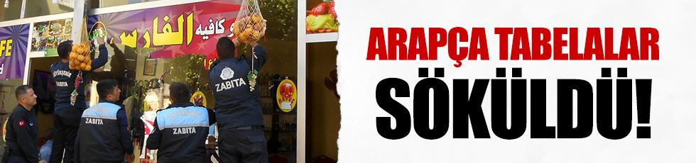 Adana'da Arapça tabelalar indirildi