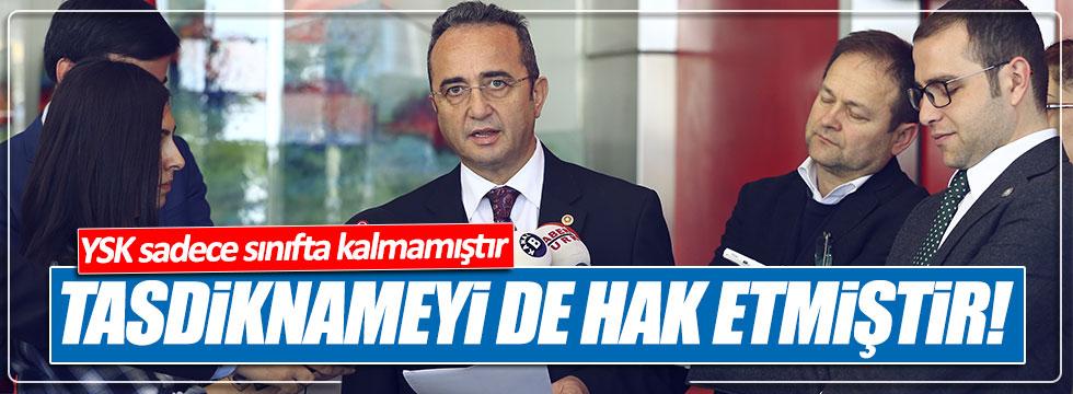 CHP'li Tezcan: YSK tasdiknameyi hak etmiştir
