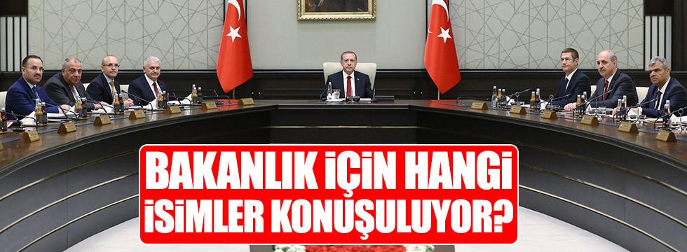 AKP'de bakanlık için hangi isimler konuşuluyor?