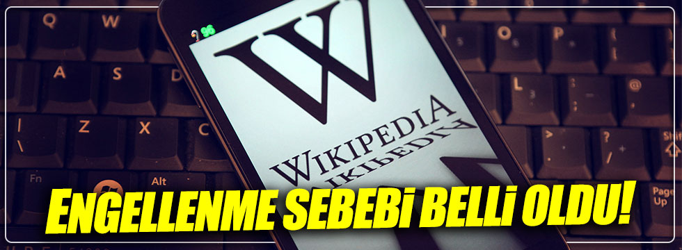 Wikipedia neden engellendi?
