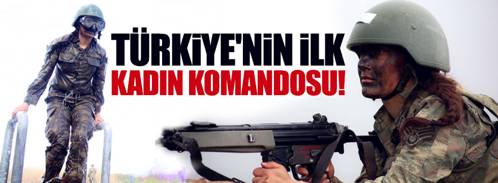 Türkiye'nin ilk kadın komandosu Arzu Astsubay
