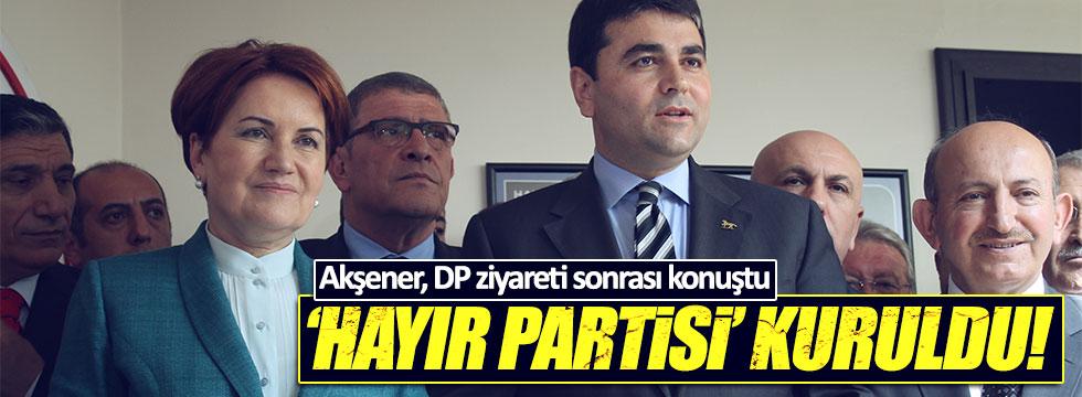 Akşener: 'Hayır' partisi kuruldu