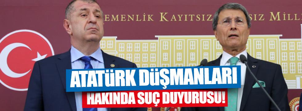Halaçoğlu ve Özdağ'dan Atatürk'e hakarete suç duyursu