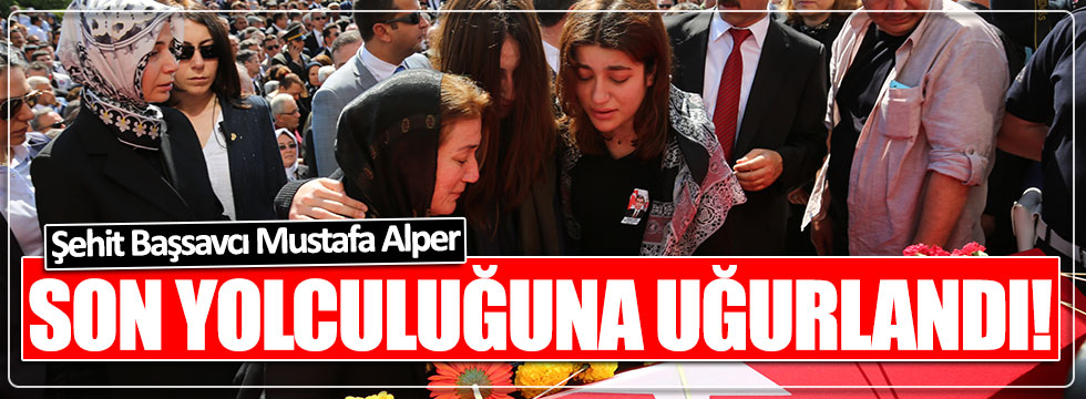 Denizli Başsavcısı Mustafa Alper son yolculuğuna uğurlandı