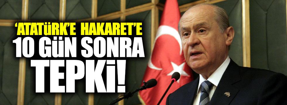 Bahçeli'den, Atatürk'e hakarete tepki