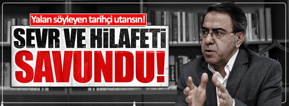 Mustafa Armağan, Sevr ve Hilafeti savunmuş!