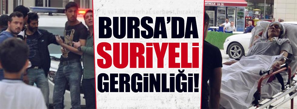 Suriyeliler Bursa'da olay çıkardı