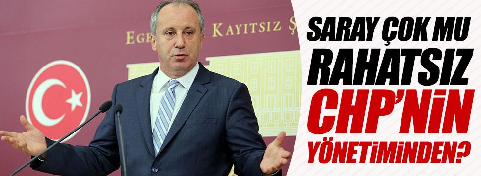 İnce: Saray çok mu rahatsız CHP'nin yönetiminden?