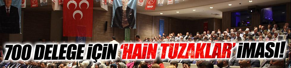 MHP'li Öztürk'ten 700 delegeye imalı mesaj