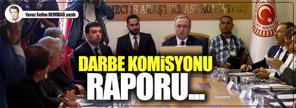 Darbe Komisyonu raporu...