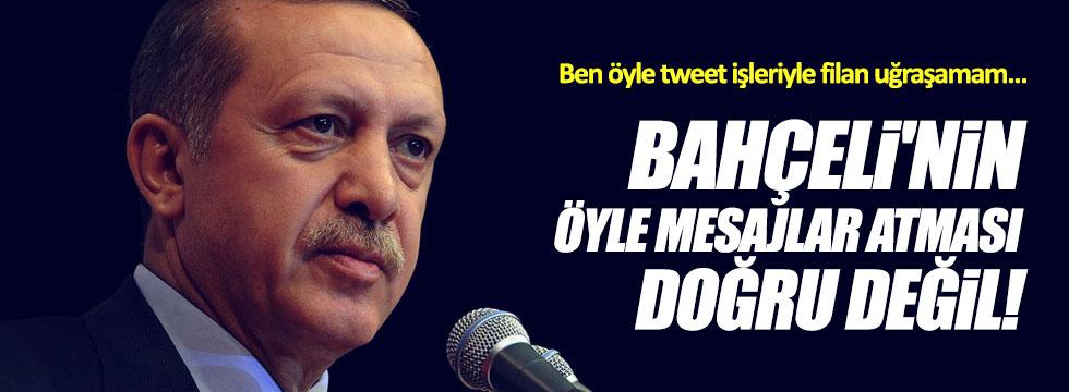 Erdoğan: Birileri Bahçeli'yi yanlış yönlendirdi!