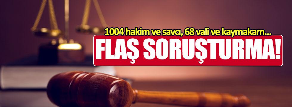 1004 hakim ile 68 vali ve kaymakam hakkında soruşturma