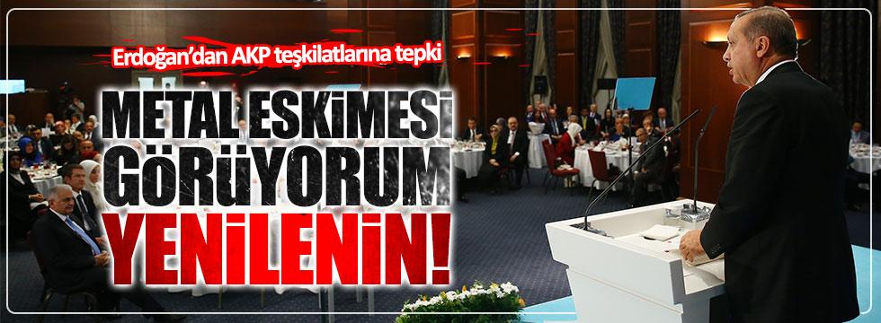 Erdoğan'dan AKP teşkilatlarına tepki