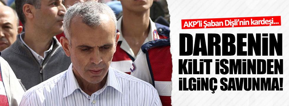 AKP'li Şaban Dişli'nin kardeşi kendini nasıl savundu?