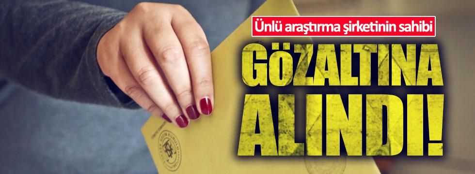Metropoll Araştırma Şirketi'nin sahibi Özer Sancar gözaltına alındı