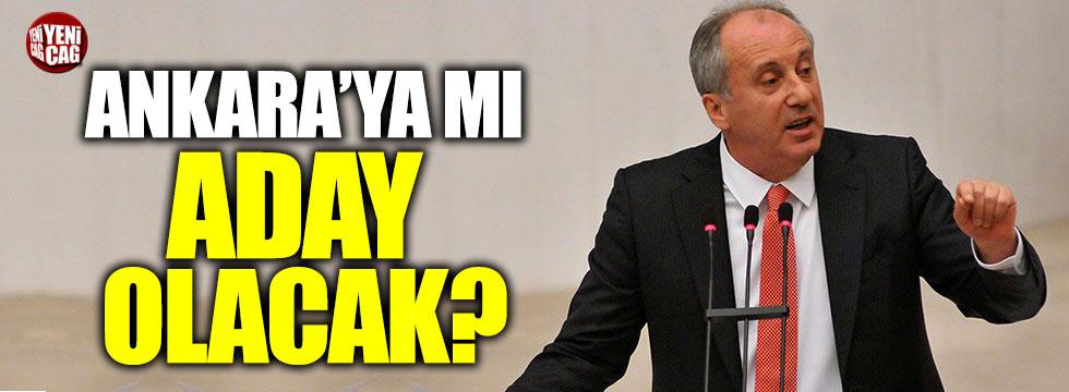 Muharrem İnce, Ankara Büyükşehir Belediyesi'ne aday olacak mı?