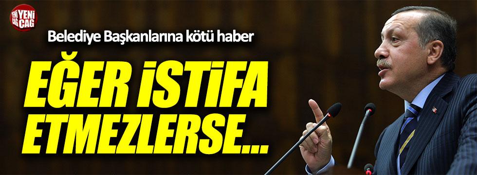 Erdoğan: İstifa etmezlerse...