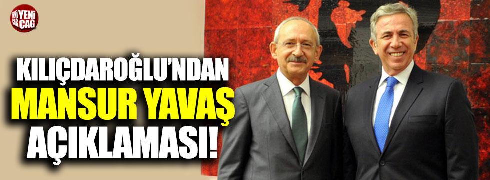 Kılıçdaroğlu'ndan Mansur Yavaş açıklaması